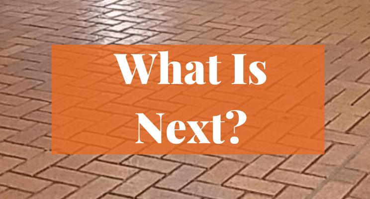 Text: What is Next?