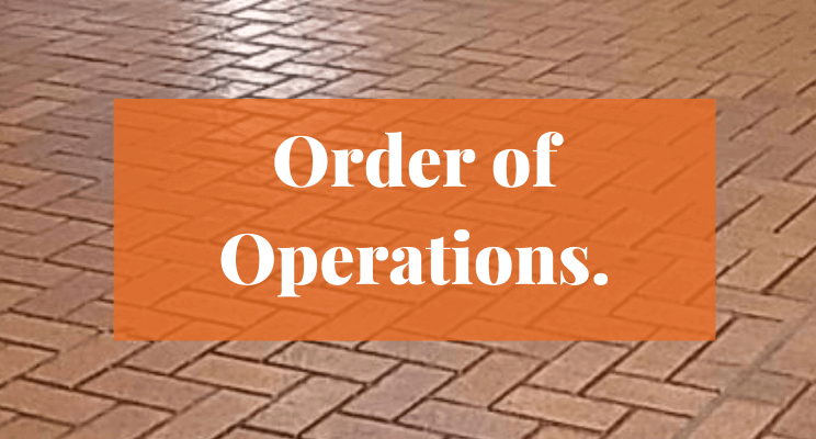 Text: Order of Operations.