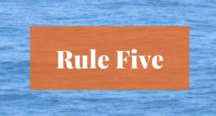 Rule Five